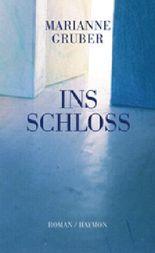Ins Schloss