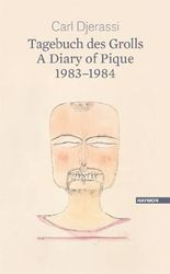 Tagebuch des Grolls. A Diary of Pique 1983-1984