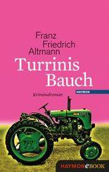 Turrinis Bauch: Kriminalroman