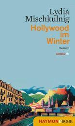 Hollywood im Winter: Roman