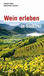 Wein erleben in Südtirol