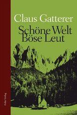 Schöne Welt, böse Leut - Kindheit in Südtirol