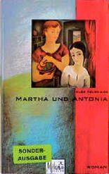 Martha und Antonia
