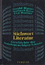 Stichwort Literatur. Geschichte der deutschsprachigen Literatur