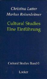 Cultural Studies - Eine Einführung