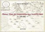 Kleiner Atlas der österreichischen Gemütlichkeit 1800-1918