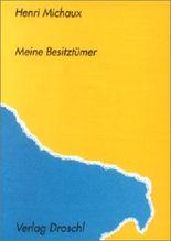 Meine Besitztümer und andere Texte 1929-1938