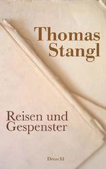 Reisen und Gespenster: Essays, Reden und Erzählungen