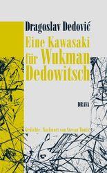 Eine Kawasaki für Wukman Dedowitsch