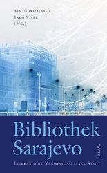 Bibliothek Sarajevo