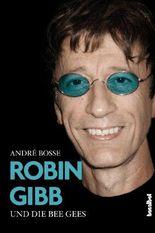 Robin Gibb und die Bee Gees