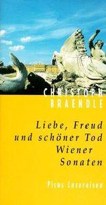 Liebe, Freud und schöner Tod. Wiener Sonaten
