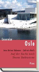 Lesereise Oslo. Auf der Suche nach Ibsens Badewanne
