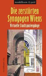 Die zerstörten Synagogen Wiens