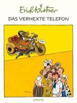 Das verhexte Telefon