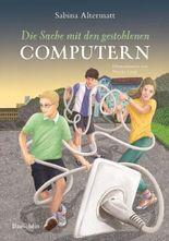 Die Sache mit den gestohlenen Computern