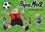Papa Moll die Sportskanone