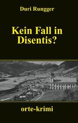 Kein Fall in Disentis?