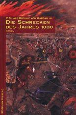 Die Schrecken des Jahres 1000. Utopischer Ritterroman