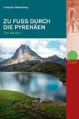 Zu Fuss durch die Pyrenäen
