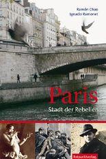 Paris – Stadt der Rebellen