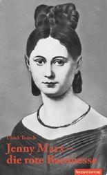 Jenny Marx – die rote Baronesse