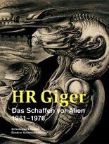 HR Giger – Das Schaffen vor Alien