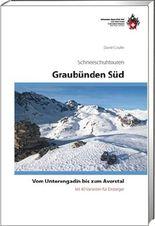 Graubünden Süd Schneeschuhtouren-Führer