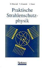 Praktische Strahlenschutzphysik (German Edition)