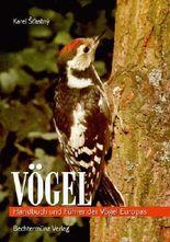 Vögel. Handbuch und Führer der Vögel Europas