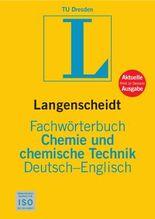 Langenscheidt Fachwörterbuch Chemie und chemische Technik Englisch