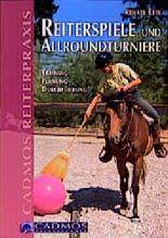 Reiterspiele und Allroundturniere