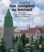 Vom Sperrgebiet zur Waldstadt