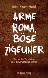 Arme Roma, böse Zigeuner