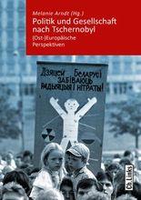 Politik und Gesellschaft nach Tschernobyl