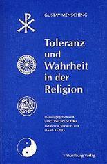 Toleranz und Wahrheit in der Religion