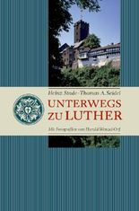 Unterwegs zu Luther