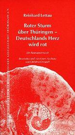 Roter Sturm über Thüringen – Deutschlands Herz wird Rot