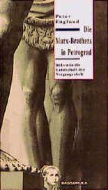 Die Marx-Brothers in Petrograd