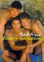 Bel Ami : Frisky Memories