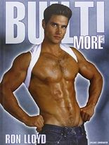 Built! More: Men That Smell of Muscles, Strength and Sex