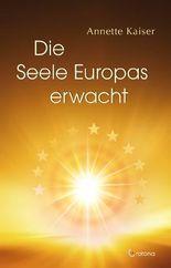 Die Seele Europas erwacht
