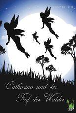 Catharina und der Ruf des Waldes