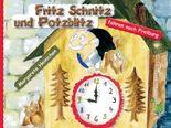 Fritz Schnitz und Potzblitz fahren nach Freiburg