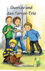 Gustav und das Terror-Trio