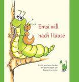 Emsi will nach Hause