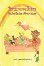 Brummelbärs fantastische Abenteuer