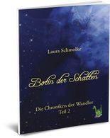 Botin der Schatten - Die Chroniken der Wandler Bd. 2