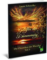 Gehilfin der Dämmerung - Die Chroniken der Wandler Bd. 3