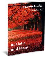 In Liebe und Hass - Fioria Band 3